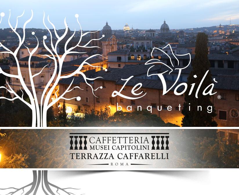 Terrazza Caffarelli Roma - Il brand Le Voilà Banqueting